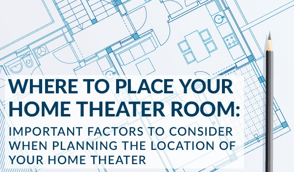 where to place your home theater